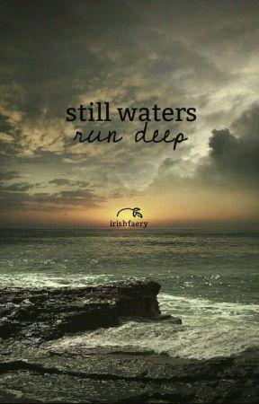 still waters run deep by akryx_