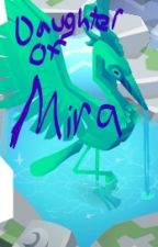 Animal Jam-Daughter of Mira-Book 1 by 000meow000