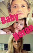 Baby Horan  (Niall Horan Fan Fic.) by sarahfaye1998