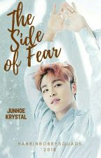 The Side of Fear [June X Krystal] [✔] by hanbinbobbysquads