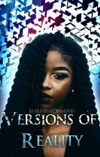 Versions Of Reality by StarshineDiamond