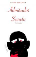 Admirador Secreto    Blueberry x lectora    by Little_Jewel_doll