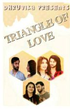 Triangle of Love  by A_True_Taurus