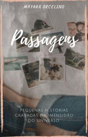 Passagens by Mayara_Orcelino