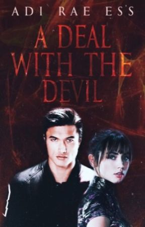 A Deal With The Devil (COMING SOON) by writingtaurus
