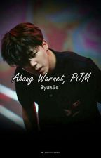Abang Warnet, PJM by ByunSe