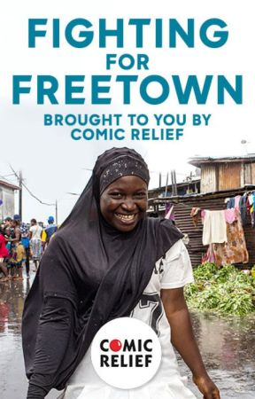 Fighting for Freetown by ComicRelief