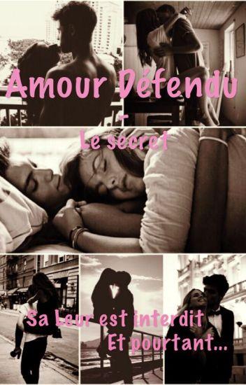 Amour Defendu - le secret TOME 1