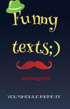 Funny texts by anonyimalia