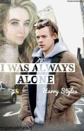 """,,I was always alone"""" H.S by msbreakheart"""