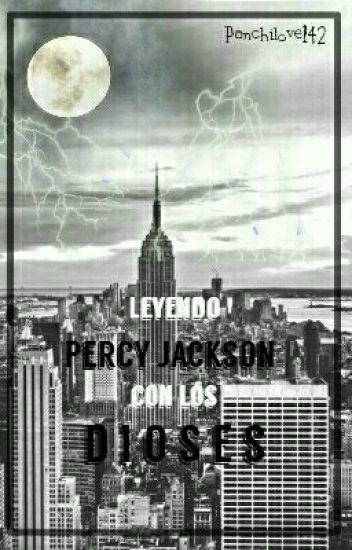 Leyendo Percy Jackson con los diosesPAUSADA POR UN TIEMPO