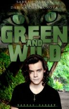 Green And Wild /Narry BG AU/ by FreeAngel17