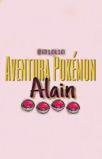 Aventura Pokémon - Alain Y Tú by ssuuun