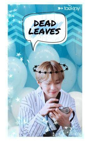 ✘ Dead leaves    Taehyung ✘ by jikinjy