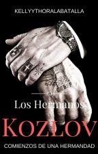 Los Hermanos Kozlov. ||Terminada|| SIN EDITAR || by kellyythoralabatalla