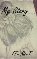 My Story.... by AnnieeDun