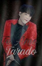 Te Amo Tarado 『YoonTae』(editando) by MXNALXEN