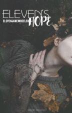 Eleven's Hope // Mileven by ElevenJaneWheeler