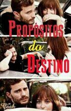 Propósitos do Destino. by Caah230