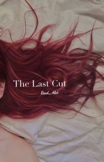 The Last Cut (Remake)