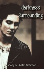 Darkness Surrounding (Synyster Gates Book 1) by AvyArmstrong