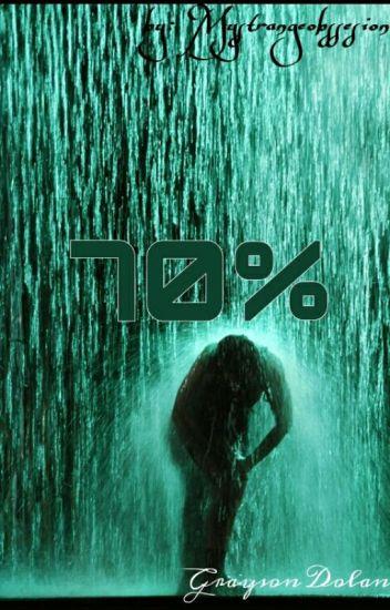 70% [GRAYSON DOLAN]