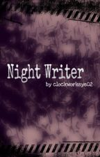 Night Writer by clockworkeye02
