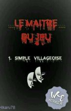 Le Maitre du Jeu by hikaru78