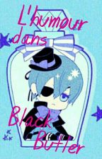 L'humour dans Black Butler ! by Sami-222