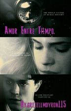 Amor Entre Tiempo. by gretellmoyron115