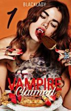 Vampire Claimed : La Traque (1) by BeyondLess