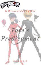 Fate's Predicament by inevera13