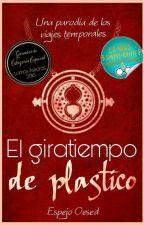 El giratiempo de plástico by EspejoOesed