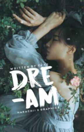 Dreams by KawaiiPotatogurl12