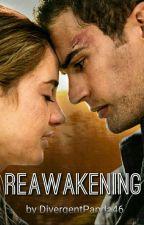 Reawakening by DivergentPanda46