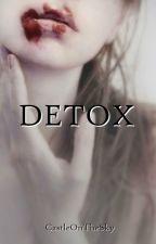 DETOX by CastleOnTheSky
