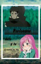 Perdoname Obito Y Tu  by mikayuu_es_vida