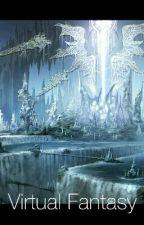 Fantasy Virtual by Angstlicious