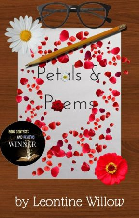 Petals and Poems by Leontine_Willow