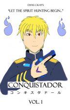 Conquistador Vol. 2 by DansCKays