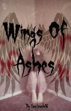 Wings Of Ashes by Iamtrash16