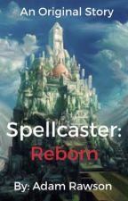 Spellcasters apprentice - Written by Adam Rawson by AdamRawson21