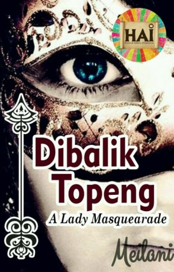 Dibalik Topeng [END]