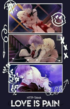 Love is Pain▕ Compatibilidad Diabolical▕ |Diabolik Lovers| by http-tama