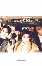 I Will Always Love You  (NCT y tu) by AlienButterfly1