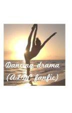 Dancing drama (Abby lee) by asia_300