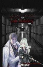 Dark Demon Academy (Dark Demonical Lair Academy) by KlaizaElcamel