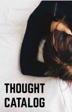 Thought Catalog by Karminxx