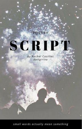 script by dattgirlxo