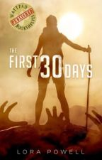 The First 30 Days (PUBLISHED) by Haven84